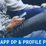 Whatsapp DP & Profile Picture