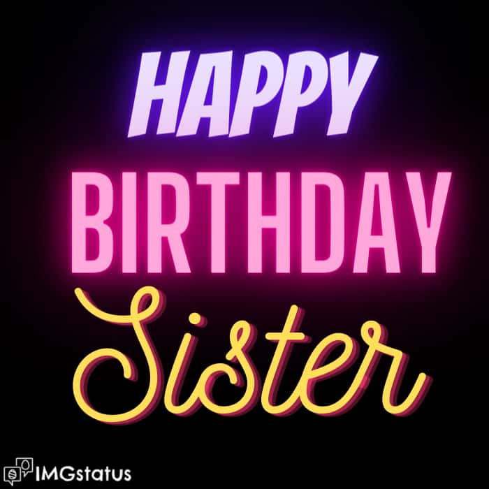 Happy Birthday Captions for Sister