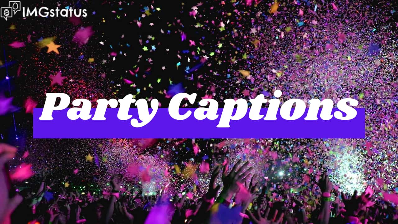 Party Captions for Instagrammm