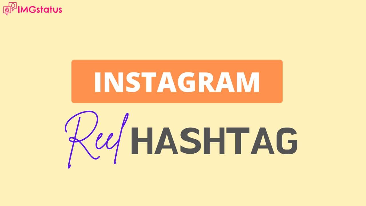 Hashtag for Instagram Reels