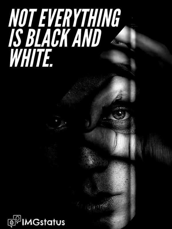 Selfie Captions for Black & White Photo