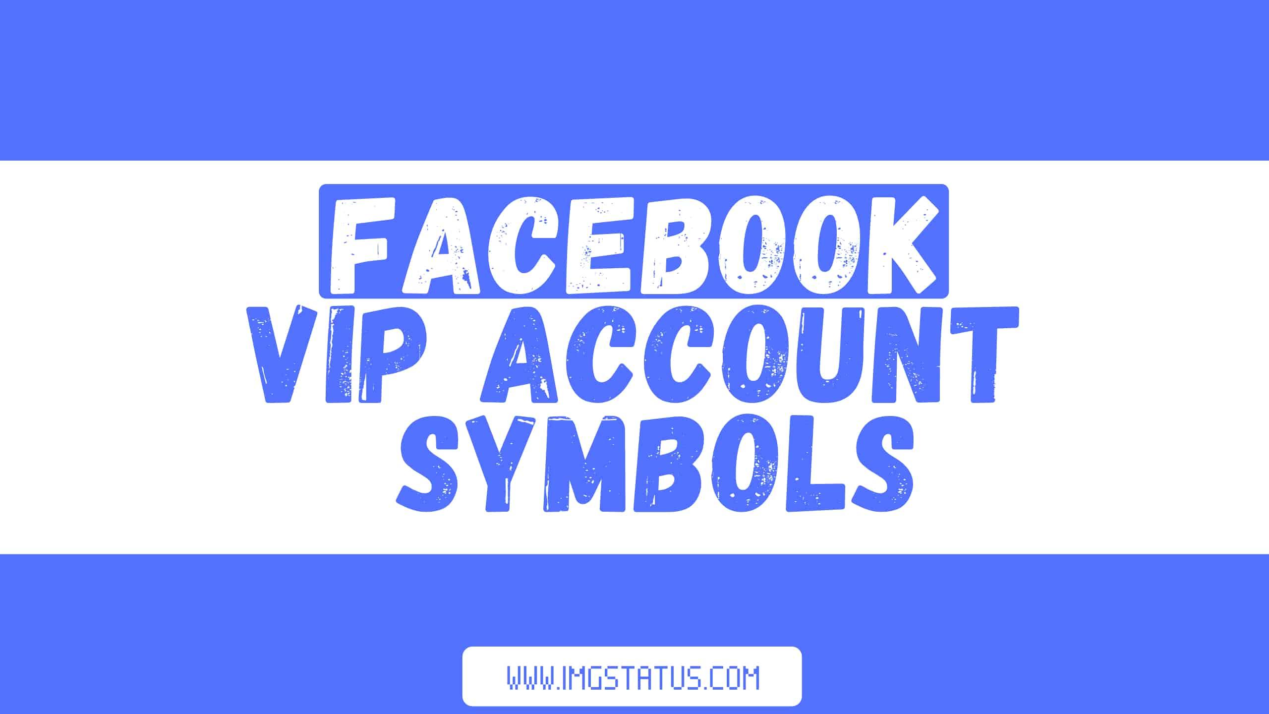 Facebook VIP Account Symbols