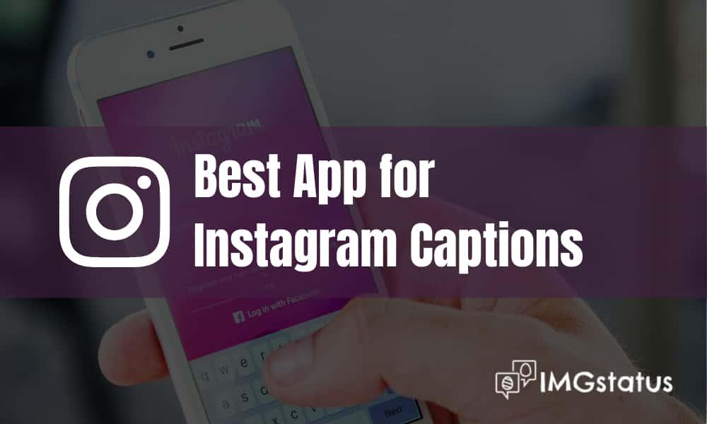 Best Instagram Captions App