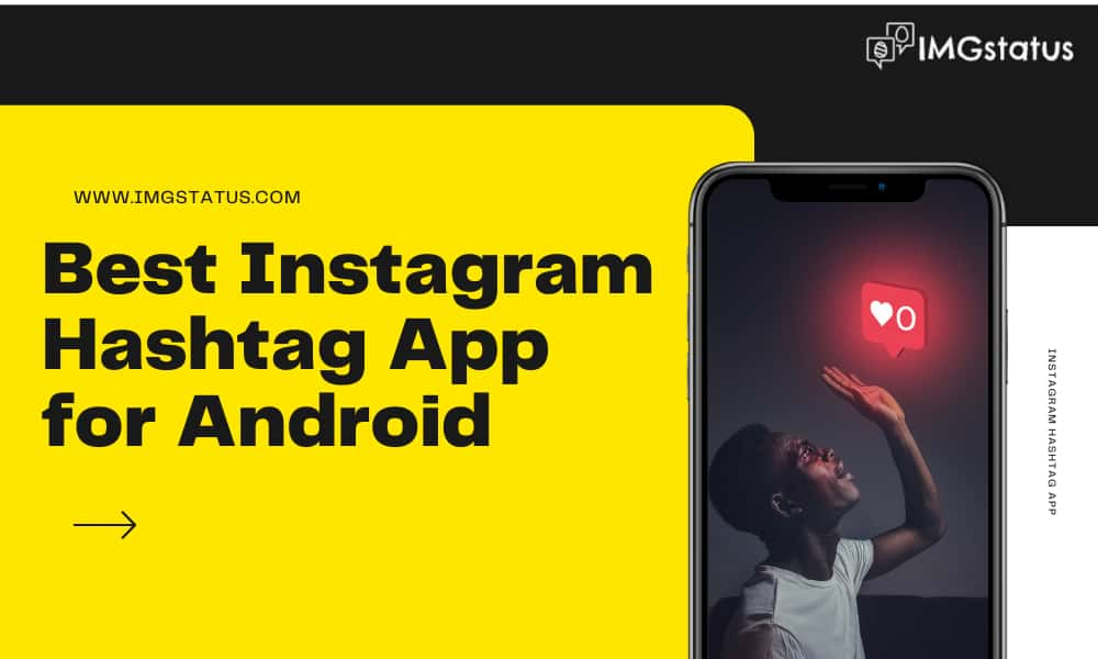 Best Instagram Hashtag App for Android